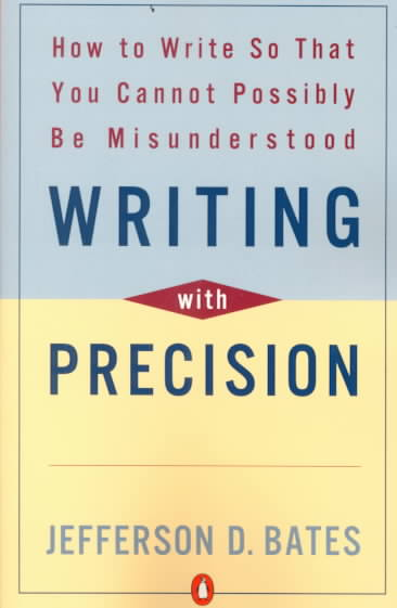 Writing With Precision By Bates, Jefferson D.